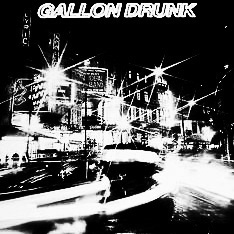 Gallon-Drunk-From-The-Heart-Of-Town-Afterhours Sleaze and Dignity