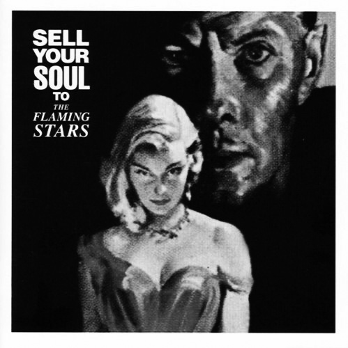 The-Flaming-Stars-Sell-Your-Soul-To-Vinyl-Japan1