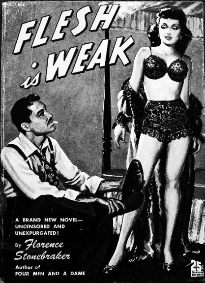 Flesh is Weak-Florence Stonebraker-pulp fiction paperback-Afterhours Sleaze and Dignity
