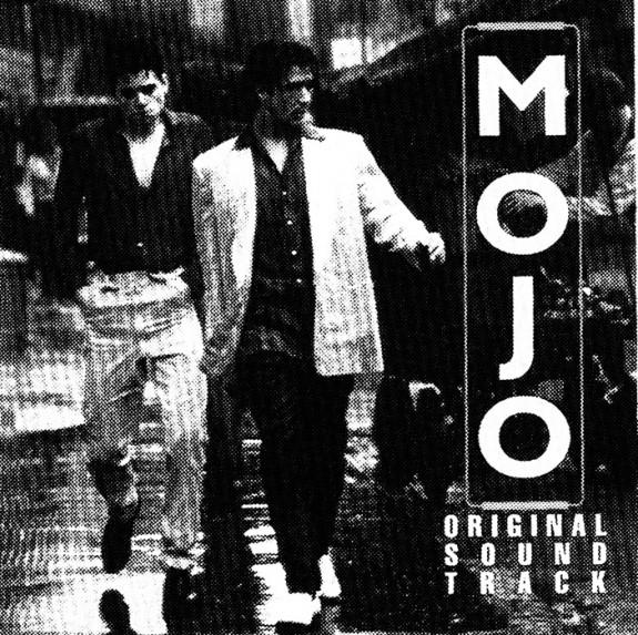 Mojo-1997 film soundtrack-Jez Butterworth