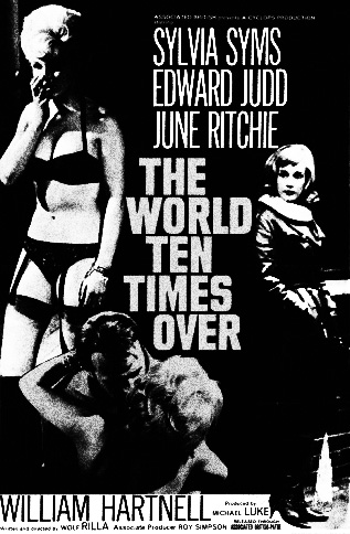 The World Ten Times Over-1963-film poster-Sylvia Syms-Edward Judd-June Ritchie-William Hartnell-Wolf Rilla-Afterhours Sleaze and Dignity-b
