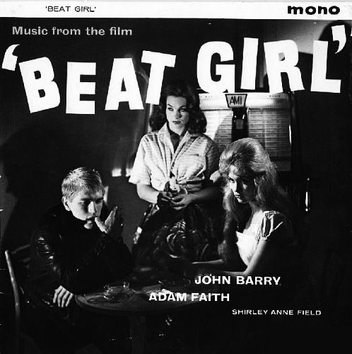 Beat Girl-1960-John Barry and his Orchestra-soundtrack-Adam Faith-Gillian Hills-Shirley Anne Field-Afterhours Sleaze and Dignity