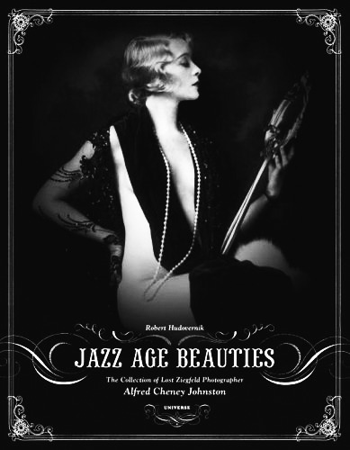 Jazz Age Beauties-Alfred Cheney Johnston book-Afterhours Sleaze and Dignity