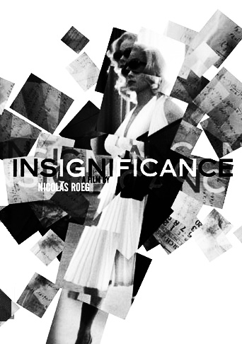 Insignifance-1985 film-Nicolas Roeg-Criterion Collection-Afterhours Sleaze and Dignity